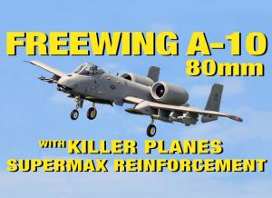 Freewing A-10 Thunderbolt II V1 Jet w/Twin 80mm EDFs- PNP